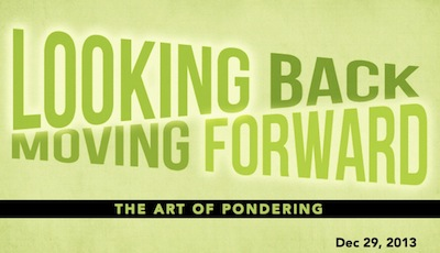 Looking Back, Moving Forward: the art of pondering