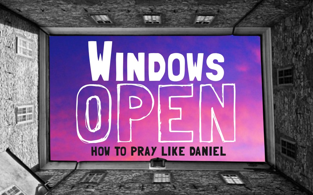 Windows Open: A Big Vision of God